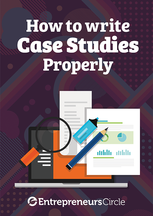 Case Studies: How to write them properly