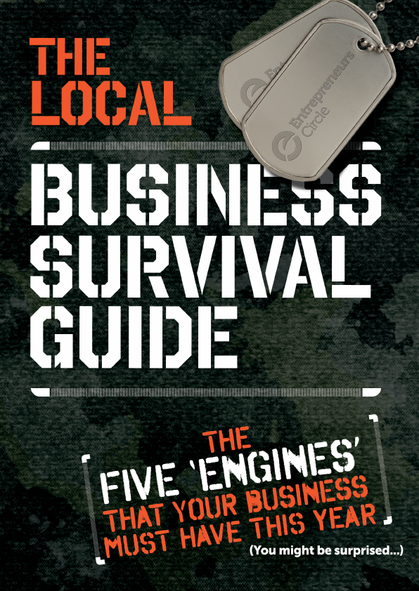 The Local Business Survival Guide The Five 'Engines' That Your Business Must Have This Year (You might be surprised...)