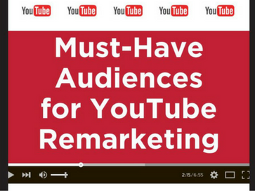 must-have-audiences-for-youtube-remarketing